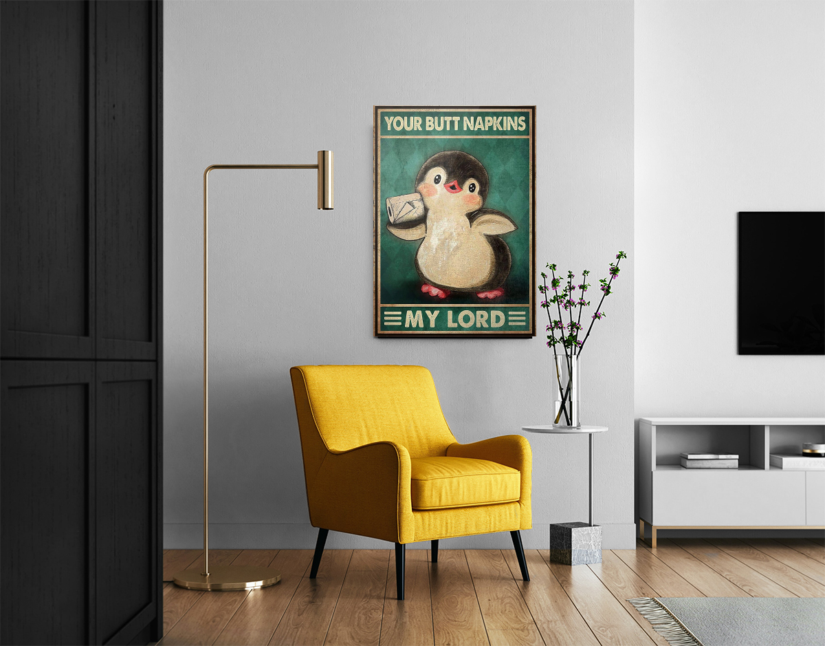 Penguin your butt napkins my Lord poster