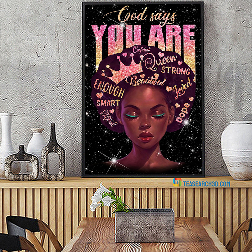 Black queen god says you are confident poster A2