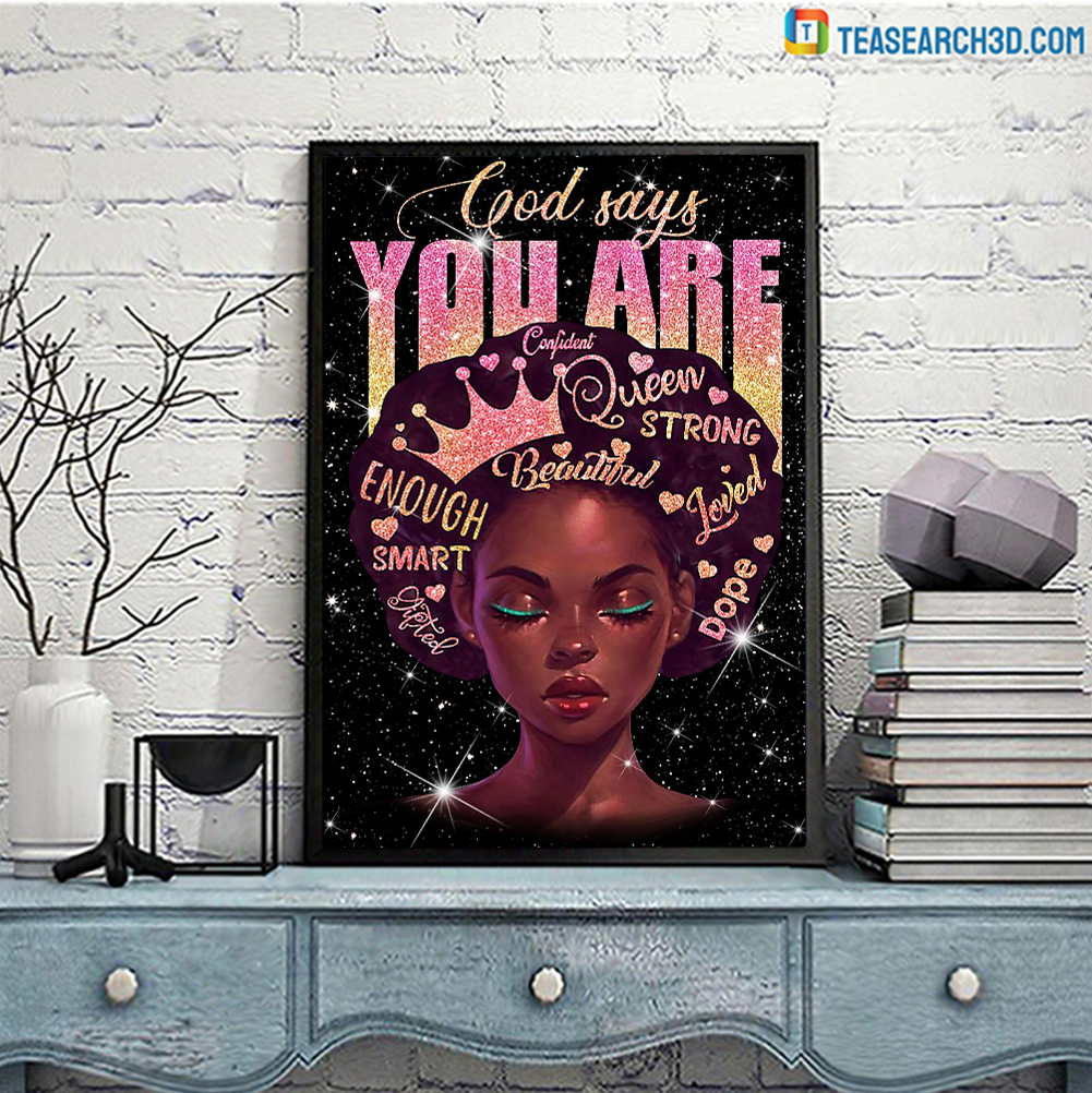 Black queen god says you are confident poster