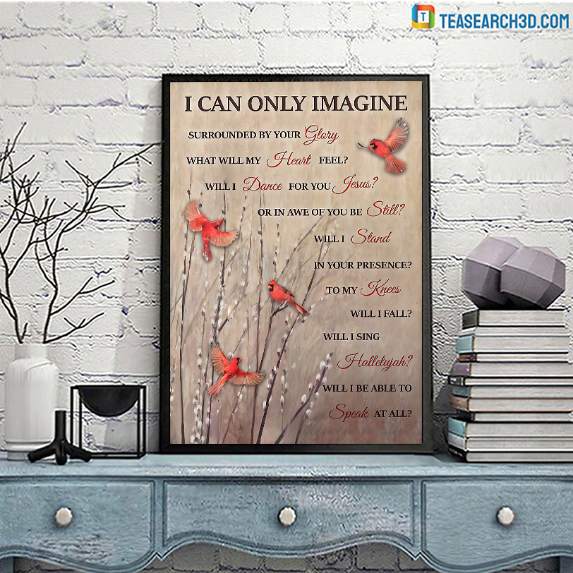 Cardinal I can only imagine poster A3
