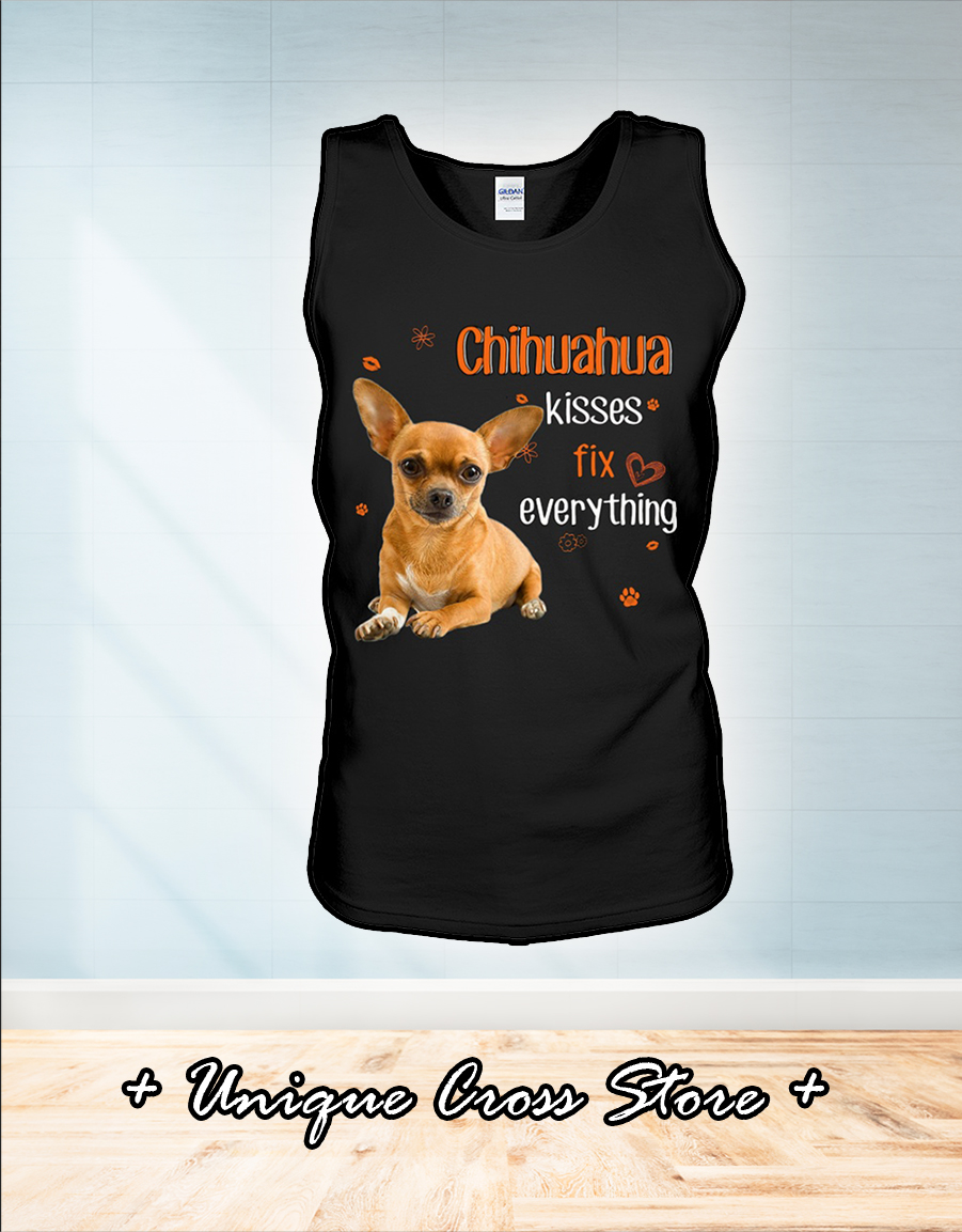 Chihuahua kisses fix everything tank top
