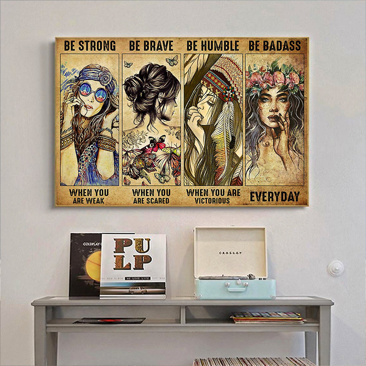 Hippie be strong be brave be humble be badass poster A2