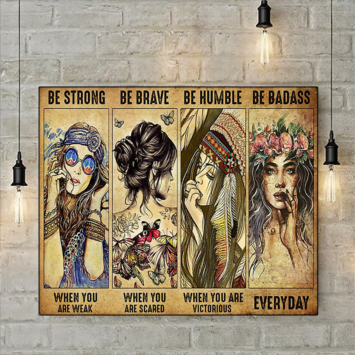 Hippie be strong be brave be humble be badass poster A3