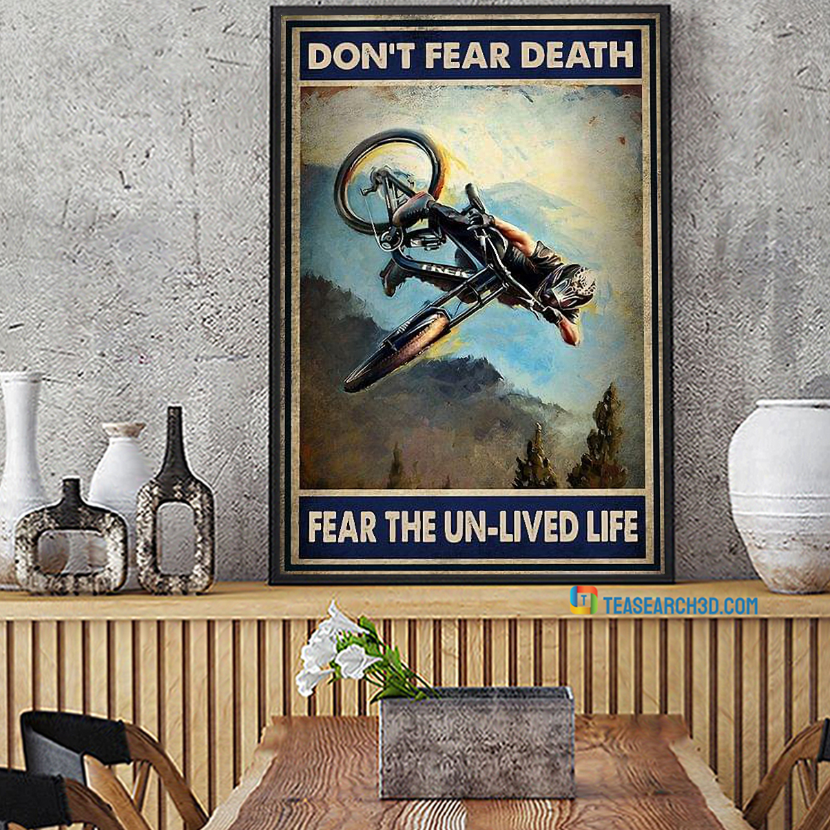 Mountain bike don't fear death fear the un-lived life poster A1