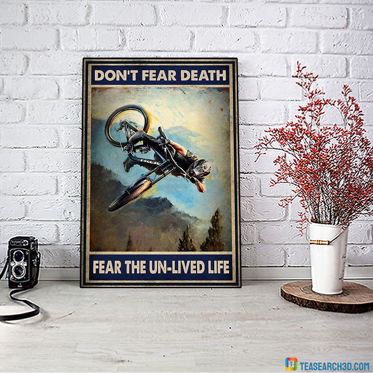 Mountain bike don't fear death fear the un-lived life poster A4