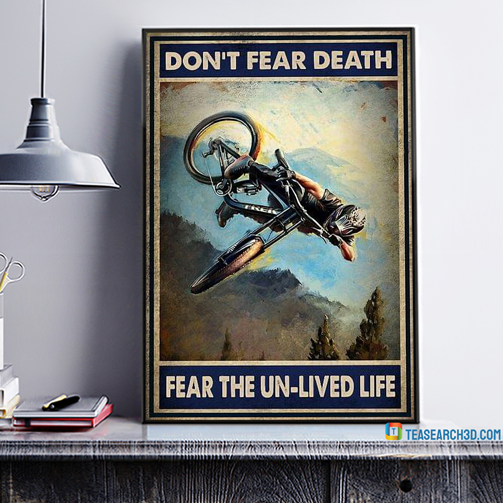 Mountain bike don't fear death fear the un-lived life poster