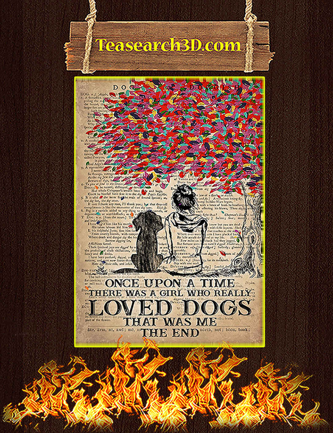 Once upon a time there was a girl who loved dogs poster A2