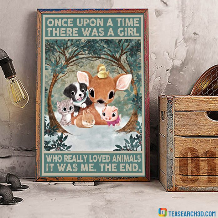 Pets cute animals once upon a time there was a girl who really loved animals poster