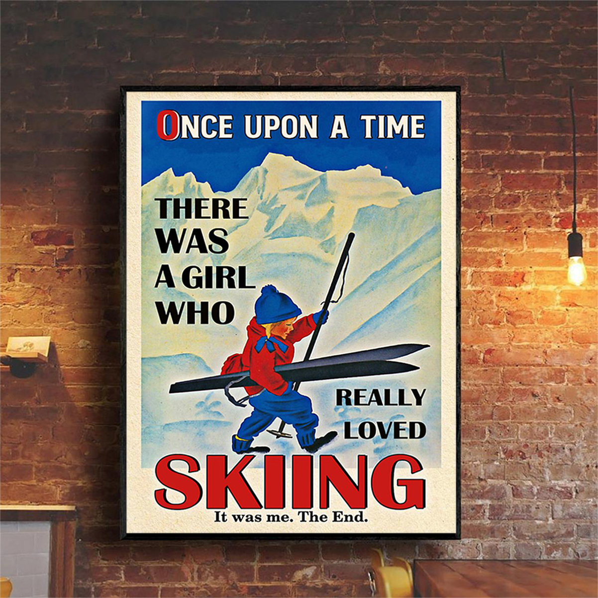 Poster once upon a time there was a girl who really loved skiing A1