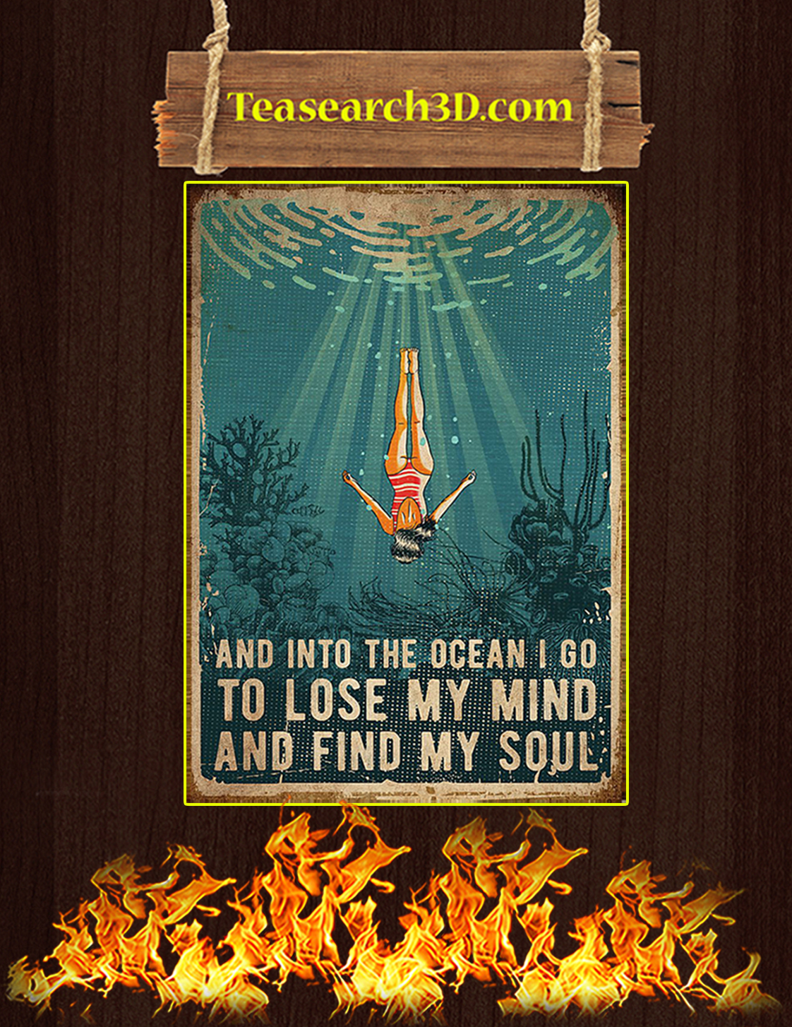 SWIMMING AND INTO THE OCEAN I GO TO LOSE MY MIND AND FIND MY SOUL POSTER A3