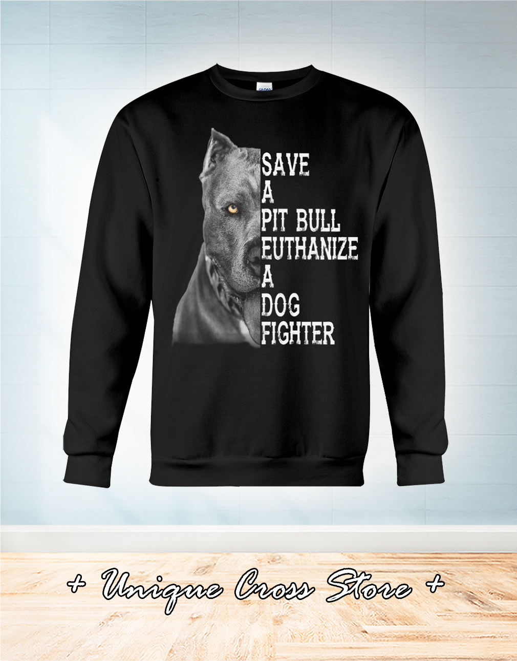 Save A Pit Bull Euthanize A Dog Fighter sweater