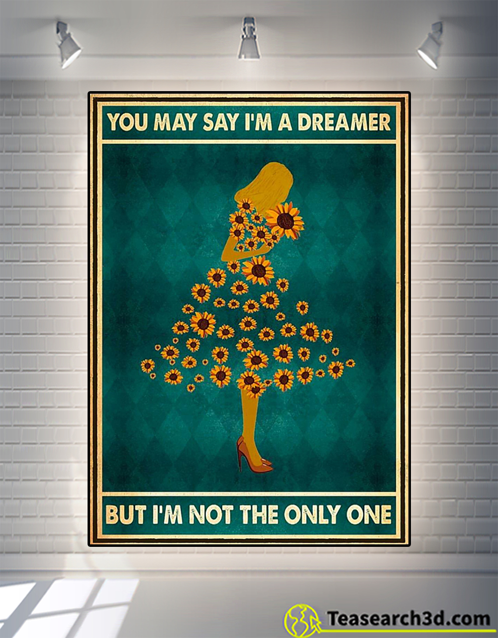 Sunflowe girl you may say I'm a dreamer but I'm not the only one poster