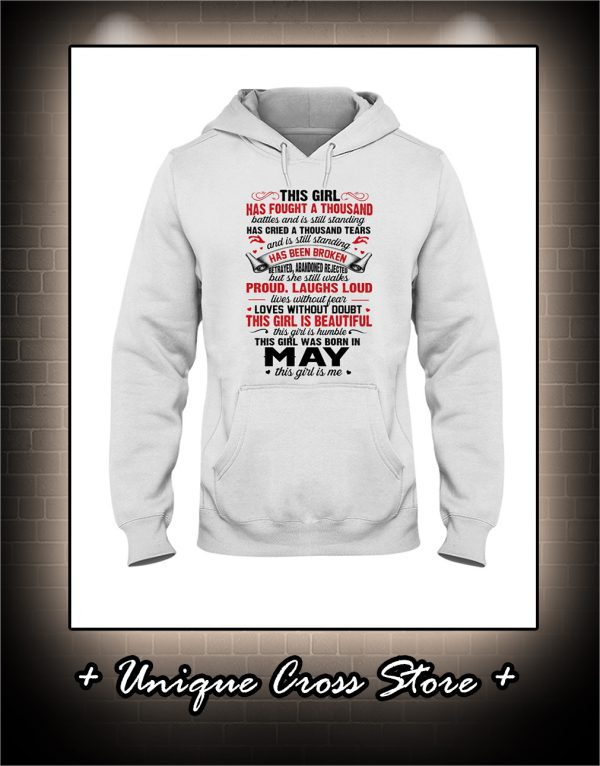 This Girl Has Fought A Thousand Battles And Is Still Standing hoodie