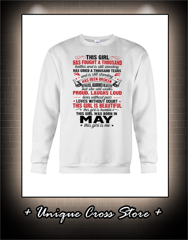 This Girl Has Fought A Thousand Battles And Is Still Standing sweater