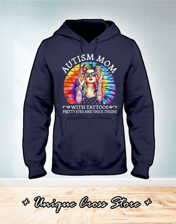 Vintage Autism mom with tattoos pretty eyes and thick thighs hoodie