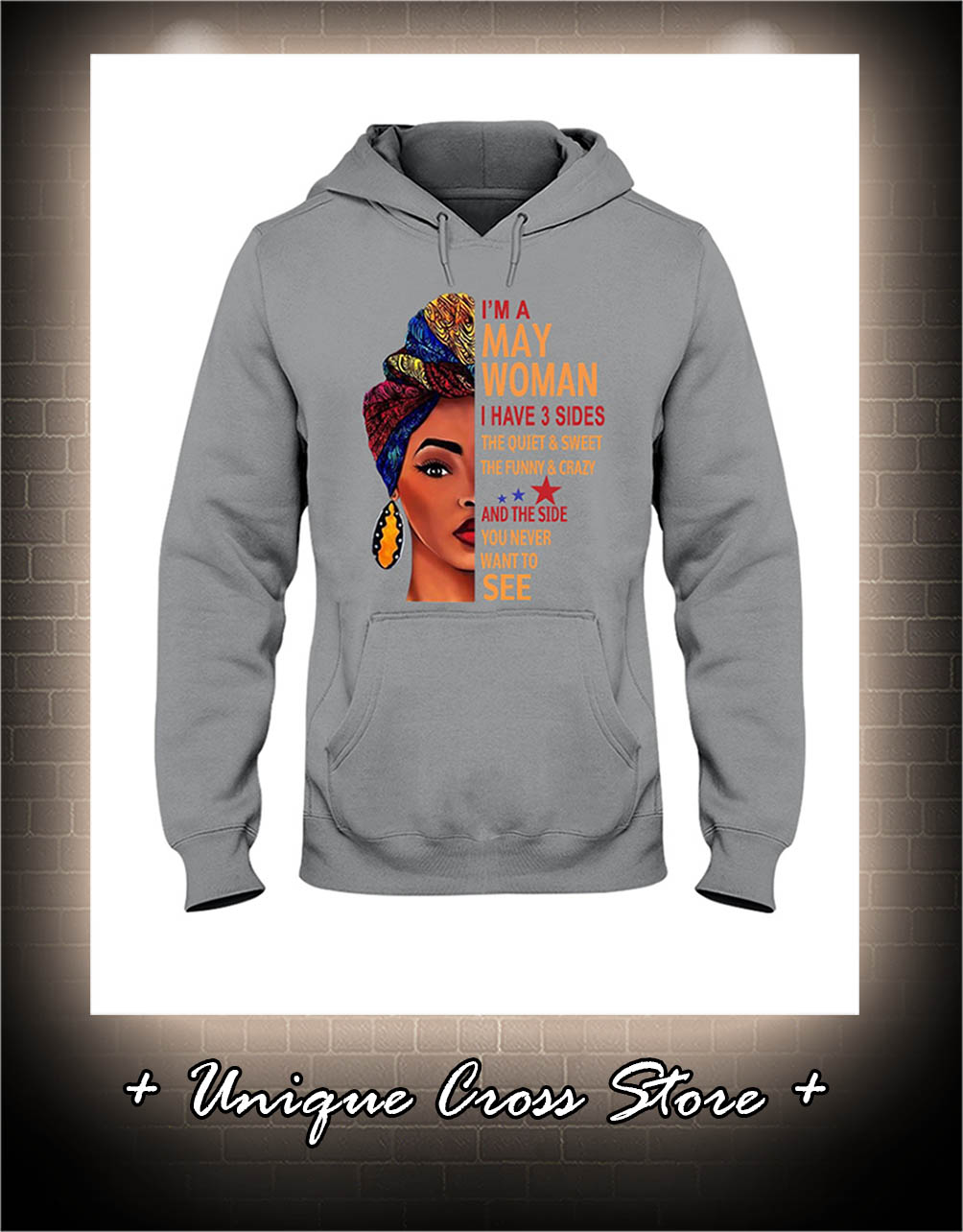African I'm A May Woman I Have 3 Sides The Quiet And Sweet The Funny And Crazy hoodie