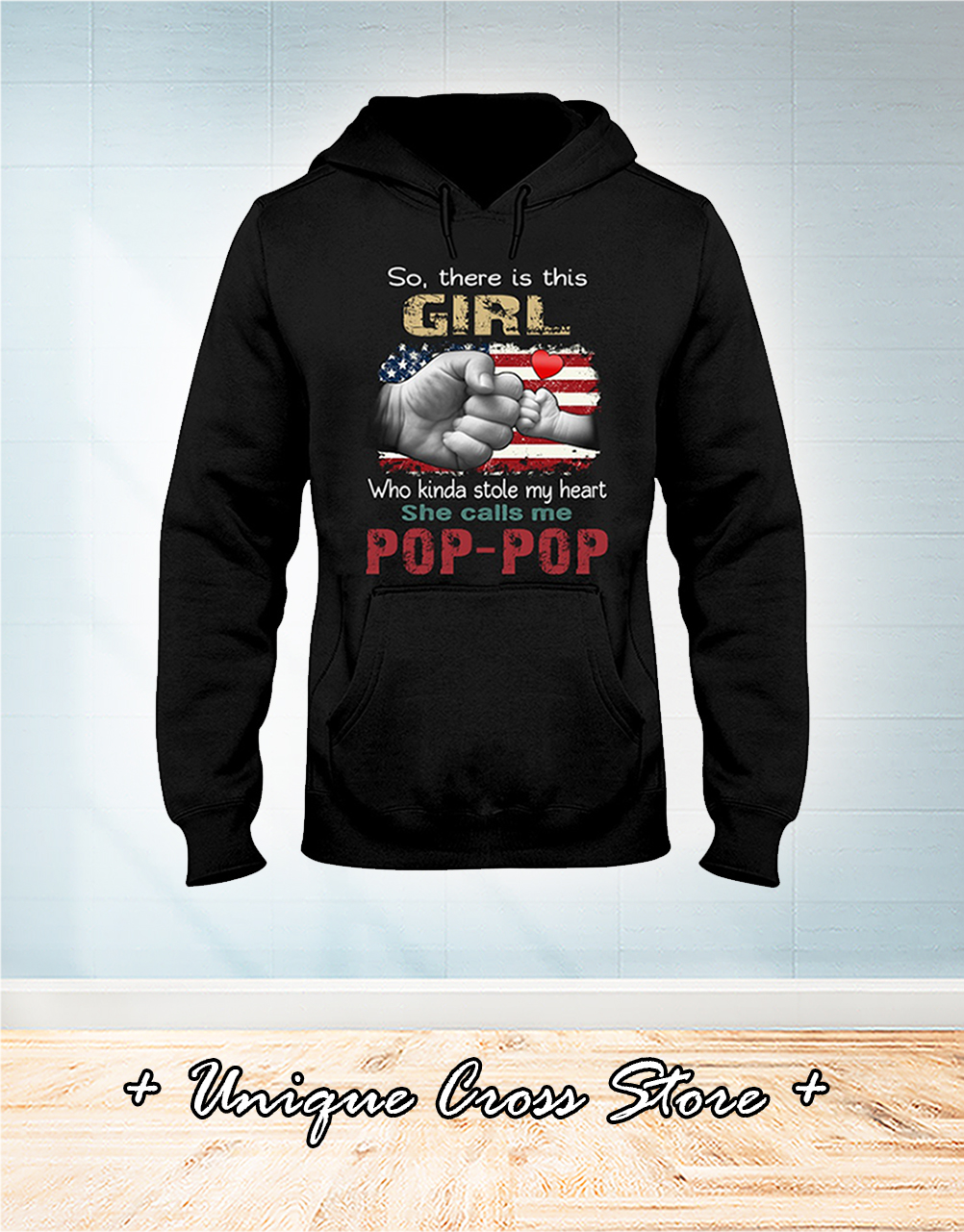 American Flag So There Is Girl Who Kinda Stole My Heart She Calls Me Pop-pop hoodie