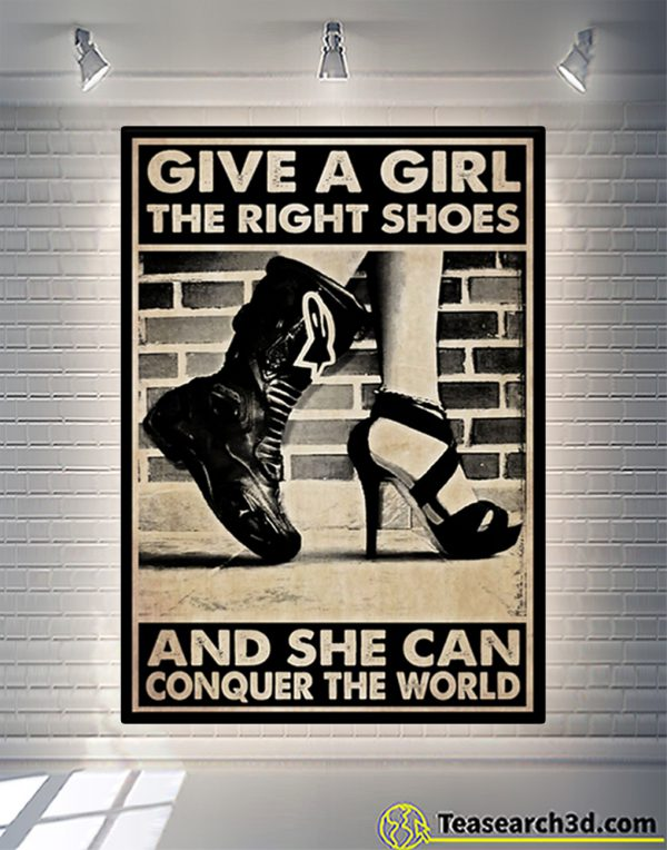 Biker give a girl the right shoes and she can conquer the world poster