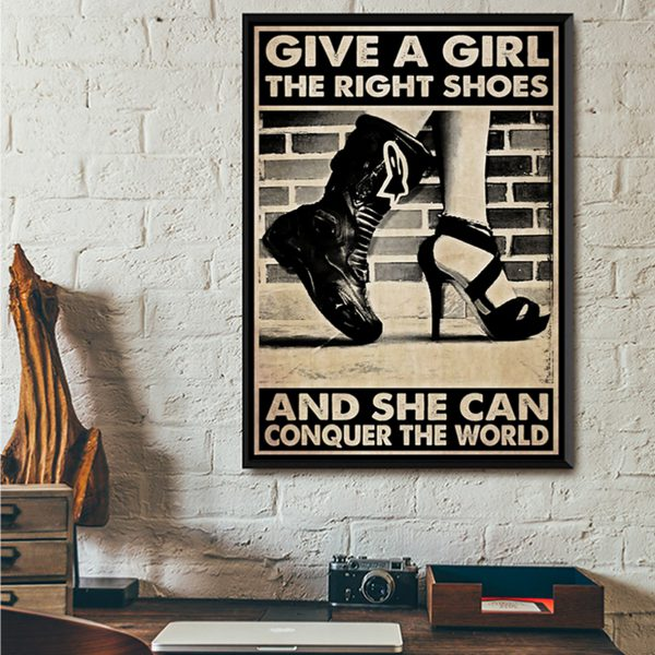 Biker give a girl the right shoes and she can conquer the world poster A2