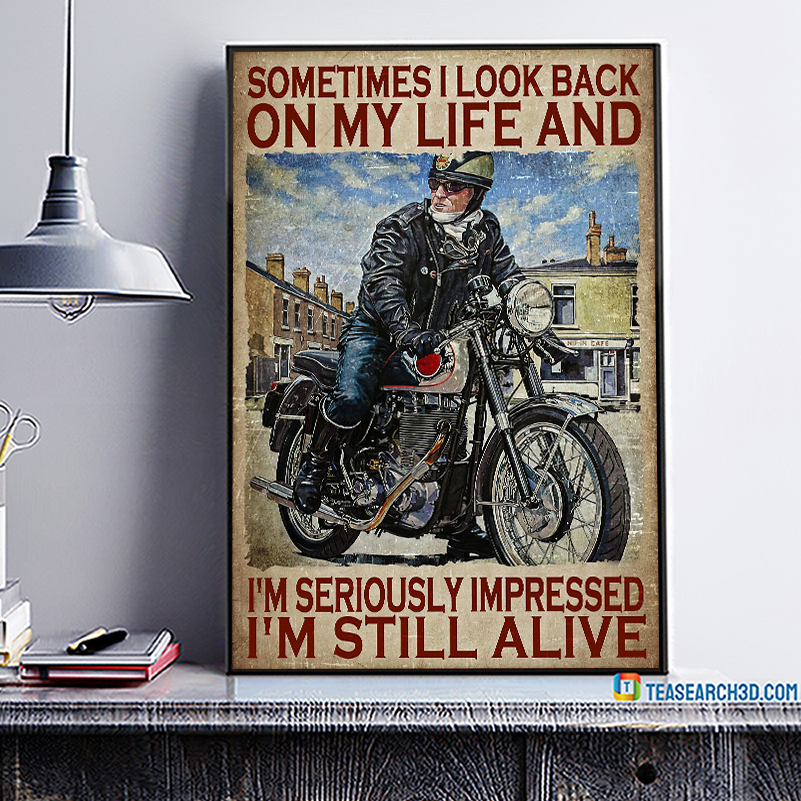 Biker sometimes I look back on my life poster A1