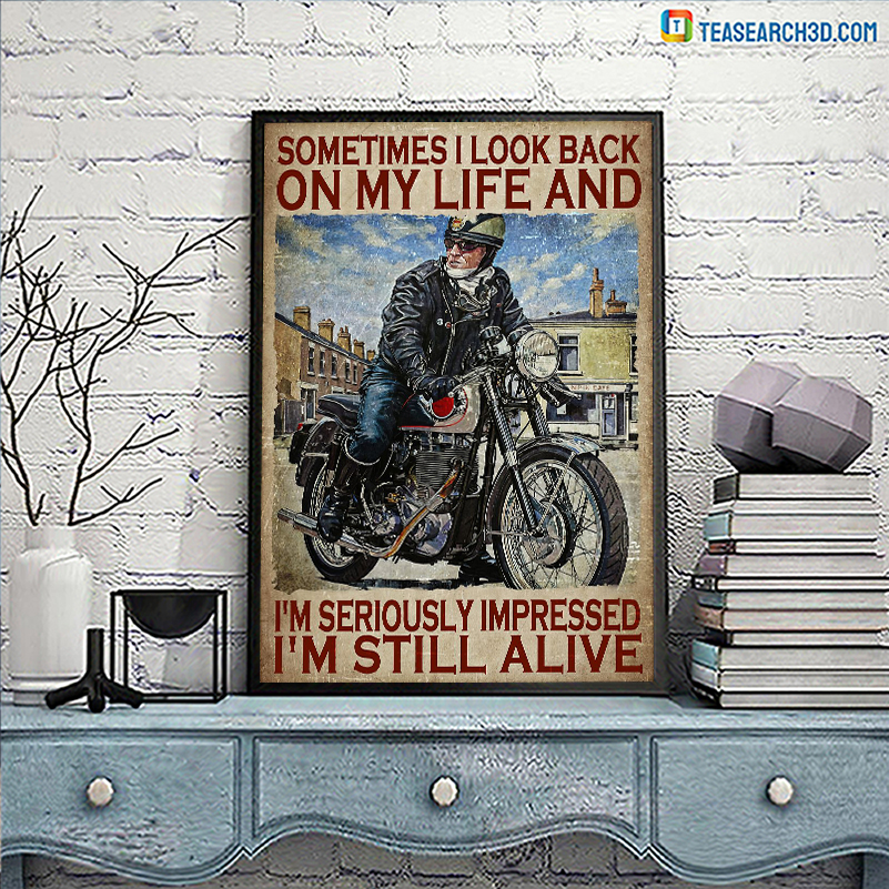 Biker sometimes I look back on my life poster A3