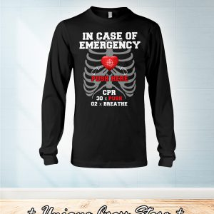 CPR instructor in case of emergency push here long sleeve