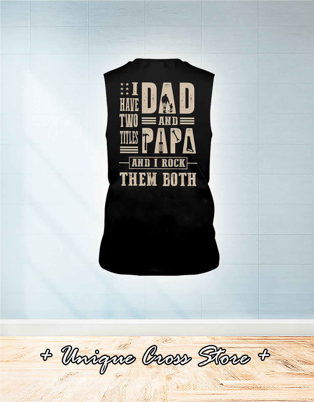Carpenter Mechanic I Have Titles Two Dad And Papa And I Rock Them Both tank