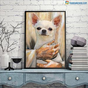 Chihuahua pray and love poster A2