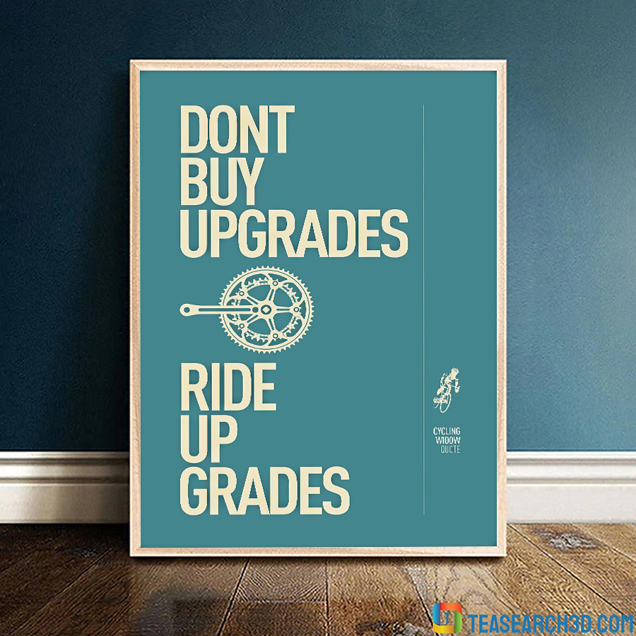 Cycling Ride Up Grades Poster A1