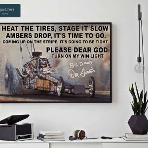 Drag Racing heat the tires stage it slow ambers drop poster A2