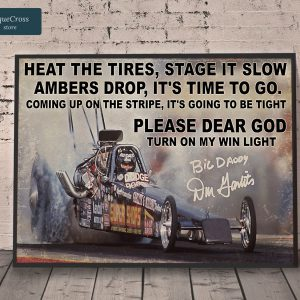 Drag Racing heat the tires stage it slow ambers drop poster A3