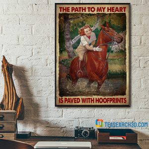 Girl And Horse The Path To My Heart Is Paved With Hoofprints Poster A1
