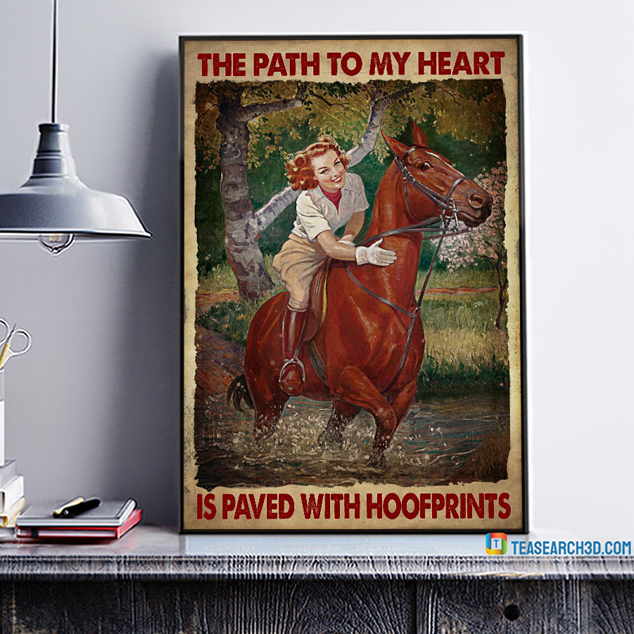 Girl And Horse The Path To My Heart Is Paved With Hoofprints Poster A3