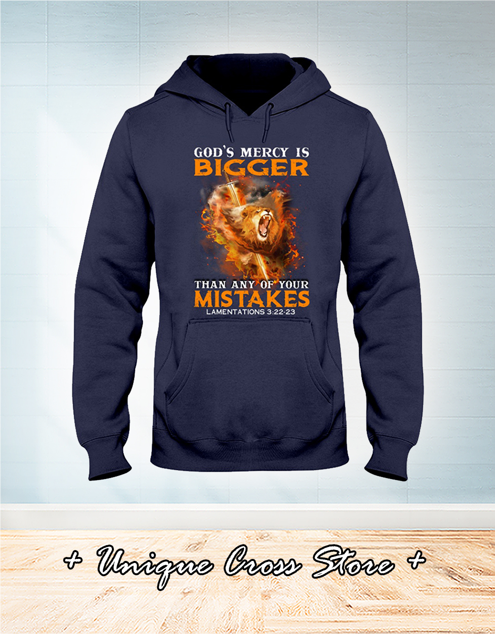 God's mercy is bigger than any of your mistake hoodie