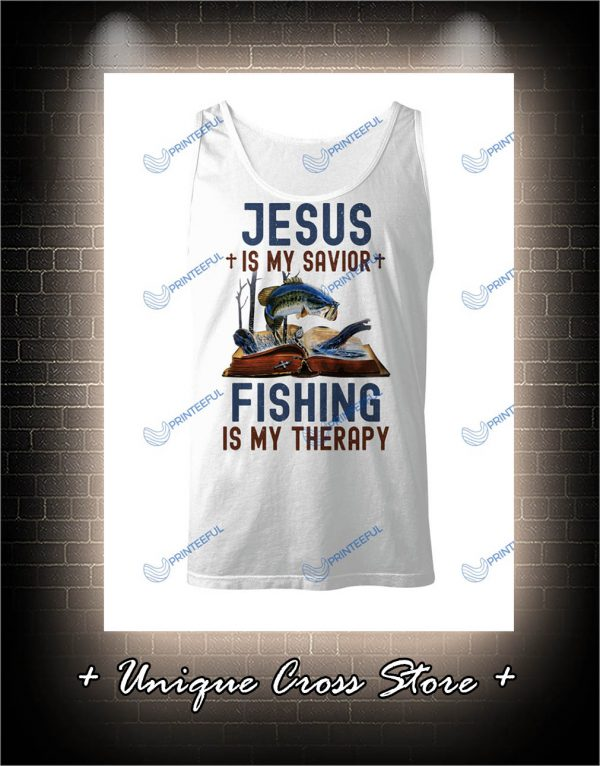 Jesus Is My Savior Fishing Is My Therapy tank top