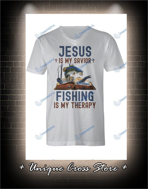 Jesus Is My Savior Fishing Is My Therapy v-neck