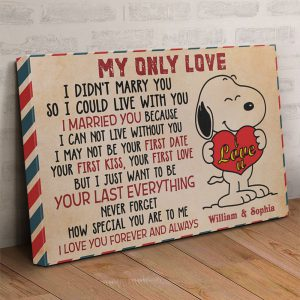 Personalized custom name snoopy my only love canvas prints 3
