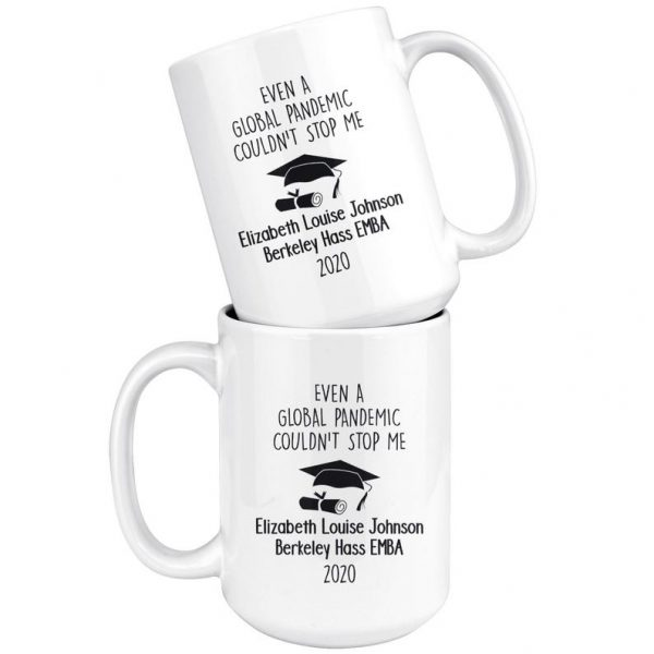 Personalized graduation even a global pandemic couldn't stop me mug 2