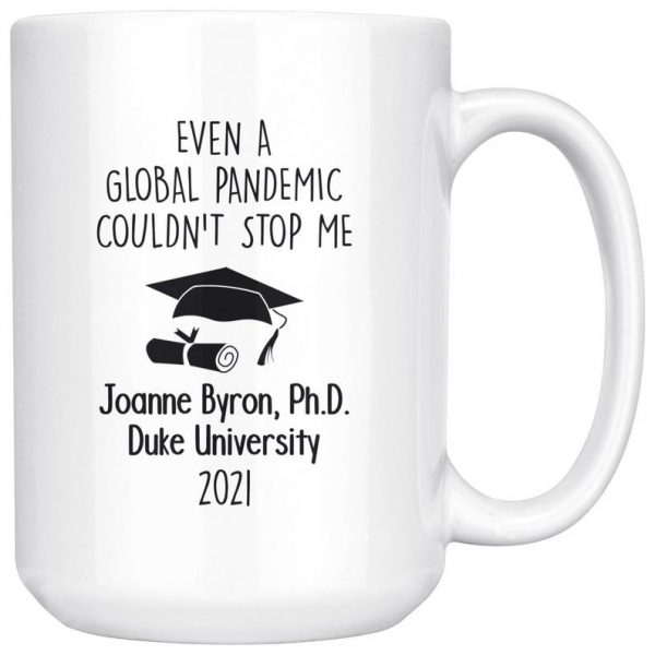 Personalized graduation even a global pandemic couldn't stop me mug