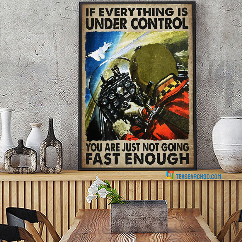 Pilot on aircraft if everything is under control poster A1