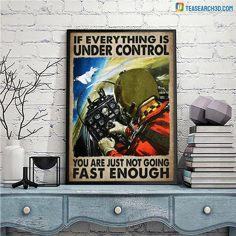 Pilot on aircraft if everything is under control poster A2