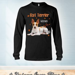 Rat Terrier Kisses Fix Everything long sleeve