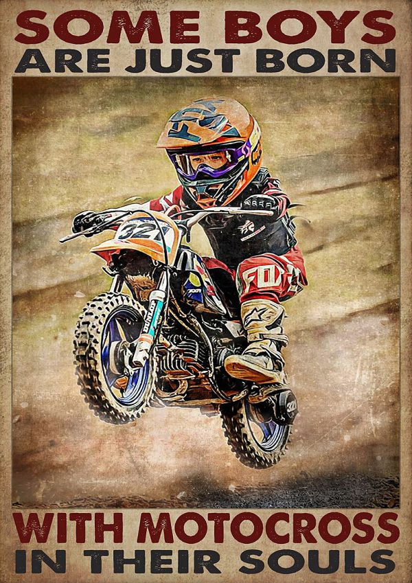 Some Boys Are Just Born With Motocross In Their Souls Poster