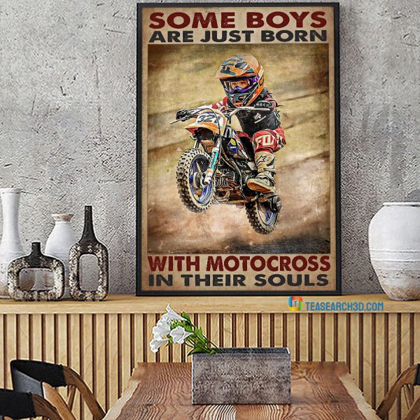 Some Boys Are Just Born With Motocross In Their Souls Poster A2