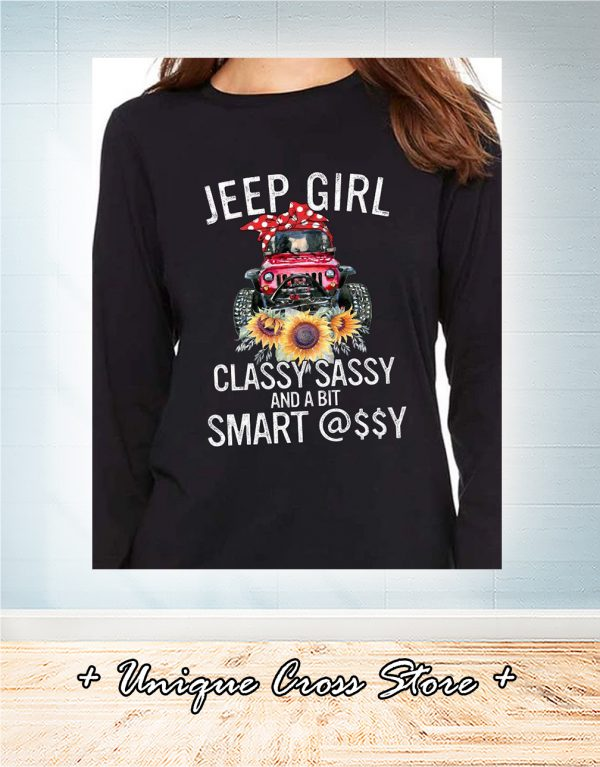 Sunflower Jeep Girl Classy Sassy And A Bit Smart Assy long sleeve