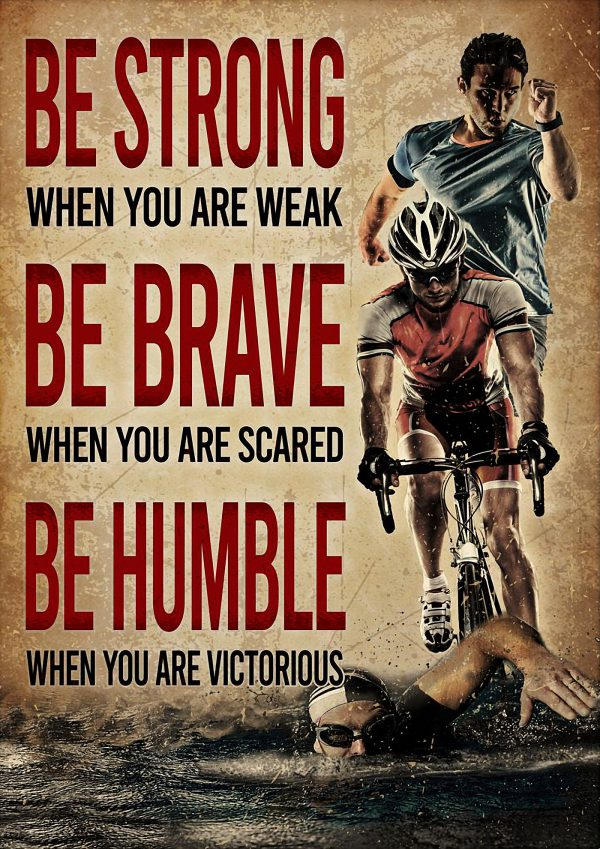 Triathlon be strong when you are weak poster