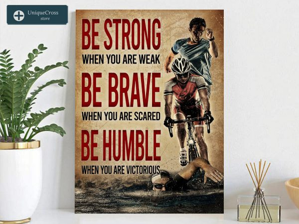 Triathlon be strong when you are weak poster A1