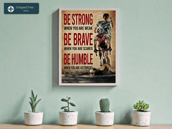 Triathlon be strong when you are weak poster A3