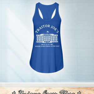 White House Traitor Joe's Where Everything Is For Sale flowy tank