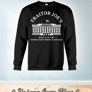White House Traitor Joe's Where Everything Is For Sale sweater